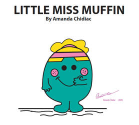 LITTLE MISS MUFFIN by MissCreative82
