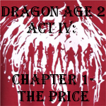DA2 Act IV - Chapter 1 by ScarecrowEngine