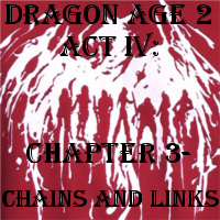 DA 2 Act IV: Chapter 3 by ScarecrowEngine