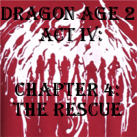 DA 2 Act IV: Chapter 4 by ScarecrowEngine