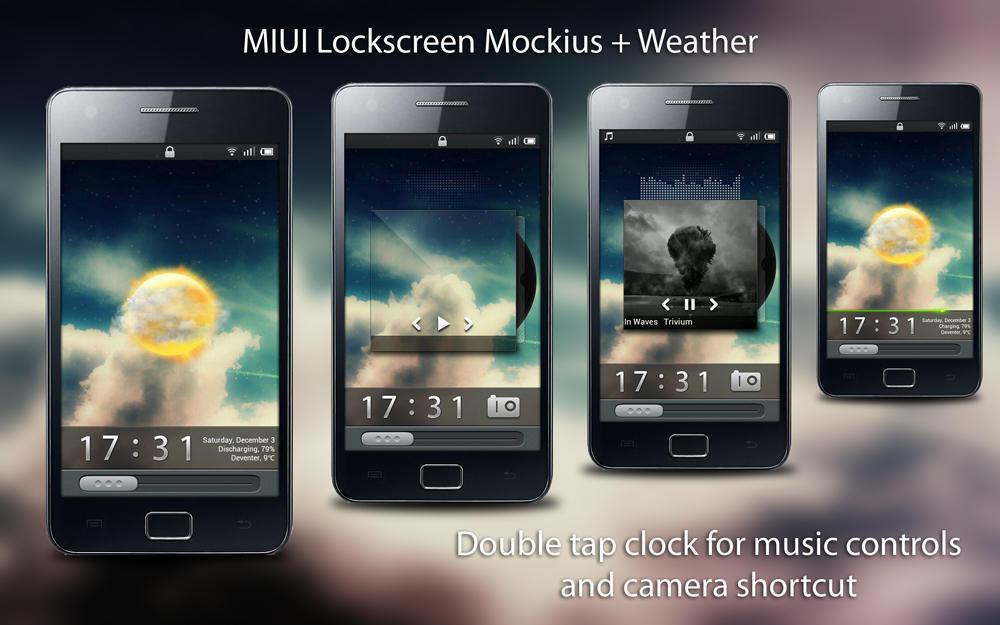 MIUI Lockscreen Mockius v1.6 + Weather by dennisbrendel