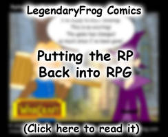 Putting the RP Back into RPG by LegendaryFrog