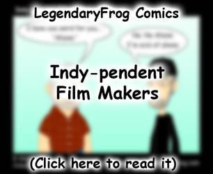 Indy-pendent Film Makers by LegendaryFrog