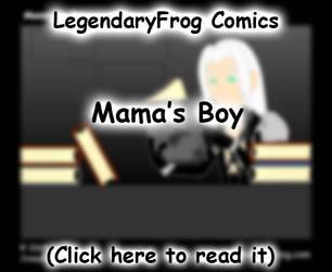 Mama's Boy by LegendaryFrog