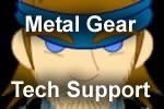 Metal Gear Tech Support