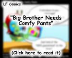 Big Brother Needs Comfy Pants