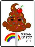 Dress Up Poo EXTREME