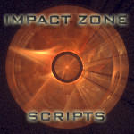 Impact Zone Scripts by CabinTom