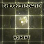 Checkerboard Script by CabinTom