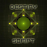 Destiny Script by CabinTom