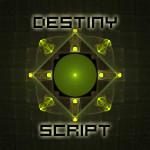 Destiny Script by CabinTom