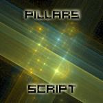 Pillars Script by CabinTom