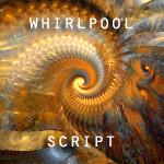 Whirlpool Script by CabinTom