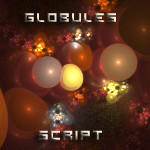 Globules Script by CabinTom