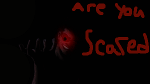 are you scared by Nightmareterrior102