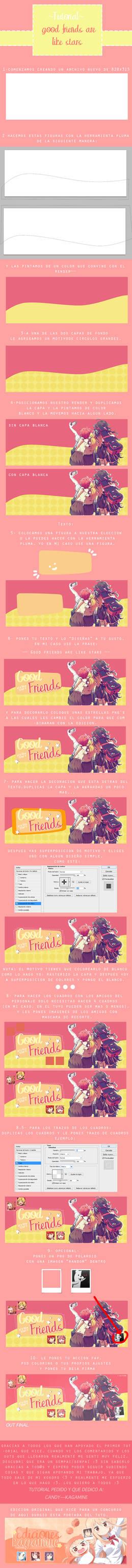 Tutorial ~~ good friends are like stars ~~