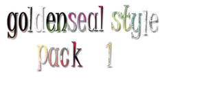 Goldenseal Style Pack 1 by goldensealgraphic