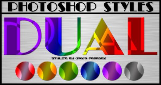 Photoshop Styles - DUAL by JINXD-PARADOX