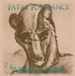 Fatal Radiance World Guide (WIP)
