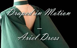 Drapped in Motion-Ariel Dress