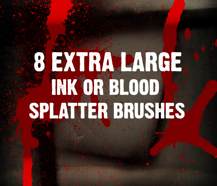 8 HI-RESOLUTION SPLATTER BRUSH