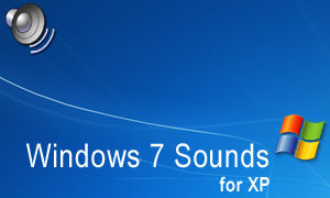 Windows 7 Sounds for XP