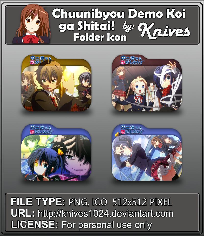 Chuunibyou Demo Koi ga Shitai! Anime Folder by knives1024