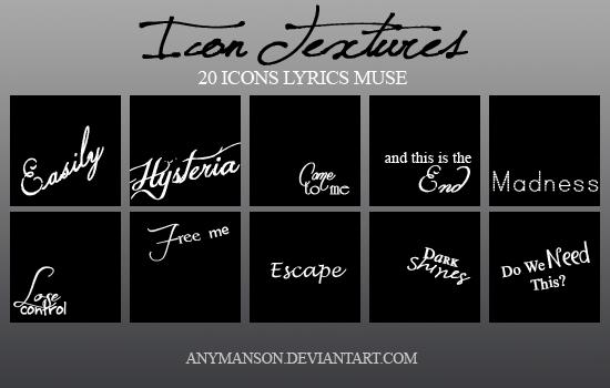 20 Icon Textures: Lyrics Muse by AnyManson
