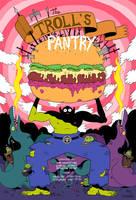 TROLLS PANTRY by mrdynamite