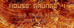 House Grunge4 Old Truck Series