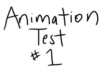 Animation Test #1