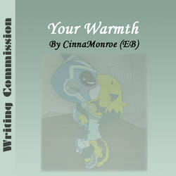 Commish- Your Warmth