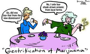 Gentrification of Marijuana by Snowy-Dragoness