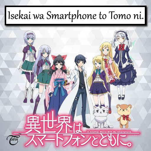 Resultado de imagen de isekai wa smartphone to tomoni anime