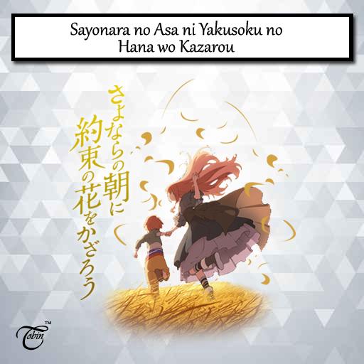Image result for Sayonara no Asa ni Yakusoku no Hana wo Kazarou