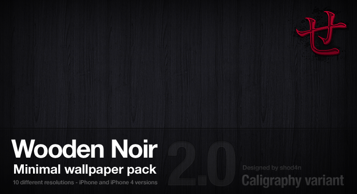 Wooden Noir 2.0 - Caligraphy by shod4n