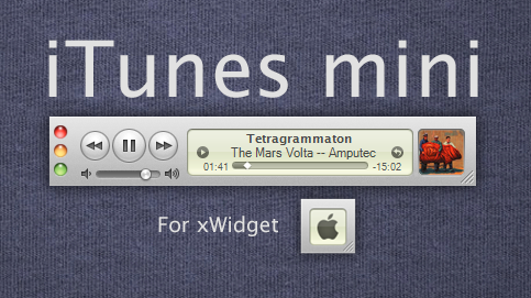 iTunes mini for xwidget by zequihumano