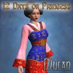 12 Days of Princess - Mulan