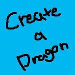 Create -a- Dragon