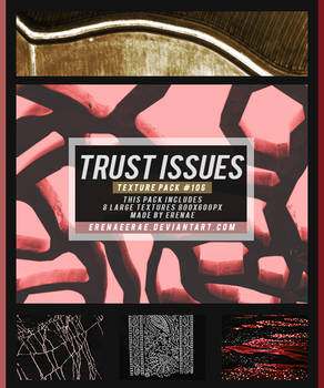 Trust Issues Texture Pack (#106)