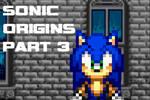 Sonic Origins Part 3