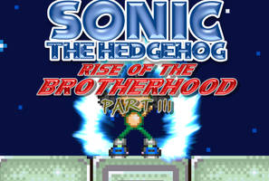 Rise Of The Brotherhood Part 3 by Milanous