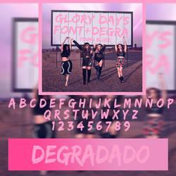 Glory Days (FONT + DEGRADADO) by YoungBlodd