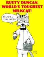 World's Toughest Milkcat by maxwestart