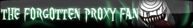 The Forgotten Proxy Fan