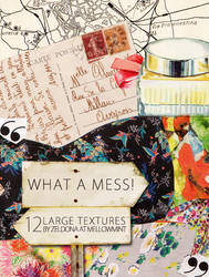 what a mess - large textures