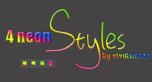 Neon Styles by VividSinner