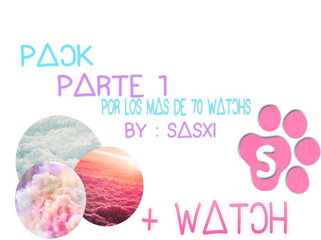 Pack parte 1 por 70 + watch by Sasxi