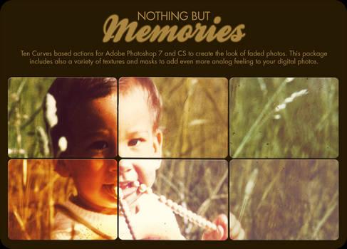 Nothing but Memories