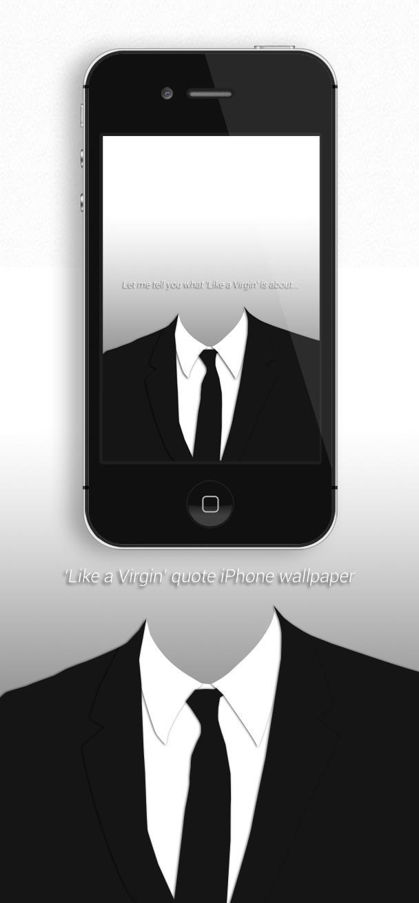 Like A Virgin Iphone Wallpaper By Nabucodorozor On Deviantart